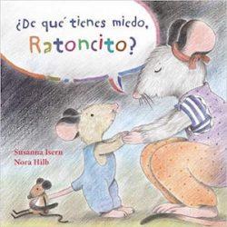 ¿De qué tienes miedo, Ratoncito? Tapa dura – 13 ago 2015