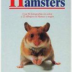 HAMSTERS (GUIAS DEL NATURALISTA-ANIMALES DOMÉSTICOS-PEQUEÑOS MAMÍFEROS) Tapa blanda – 1 feb 1997