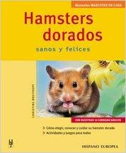 Hamsters dorados (Mascotas en casa) Tapa blanda – 2005