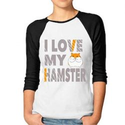 I Love My Hamster Woman 3/4 Sleeve Raglan Funny Printed T Shirts